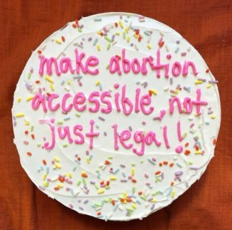 Make abortion accessible not just legal