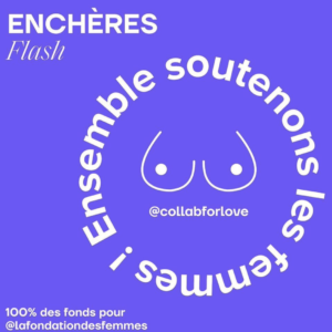 Collab For Love x Fondation des Femmes